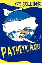Pathetic Planet