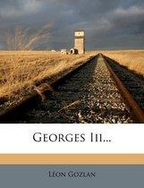 Georges III...