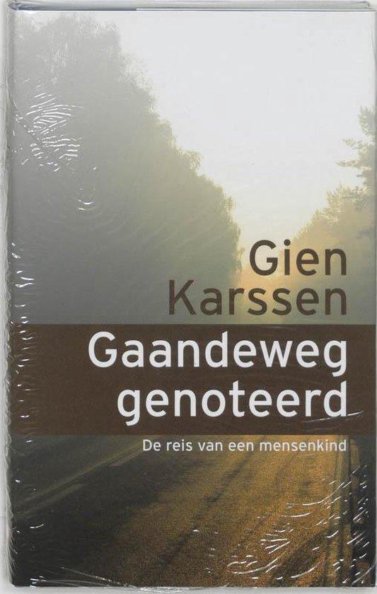 Gaandeweg Genoteerd E - Gien Karssen |
