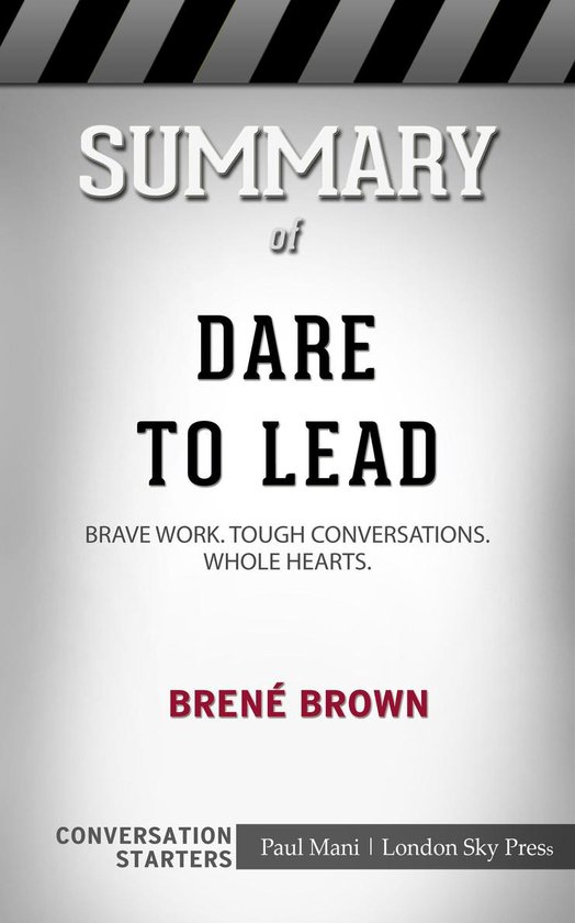 Boek cover Summary of Dare to Lead: Brave Work. Tough Conversations. Whole Hearts: Conversation Starters van Paul Mani (Onbekend)