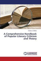 A Comprehensive Handbook of Popular Literary Criticism and Theory