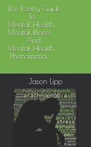 The Poetry Guide to Mental Health, Mental Illness and Mental Health Phenomena