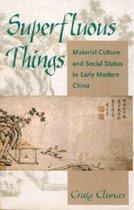 Boek cover Superfluous Things van Craig Clunas