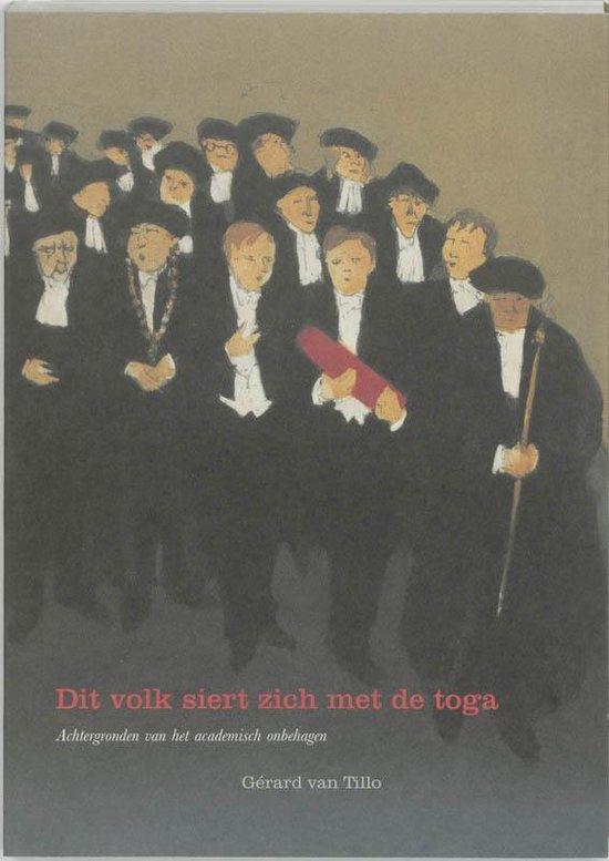 Boek cover Dit Volk Siert Zich Met De Toga van G. van Tillo (Paperback)