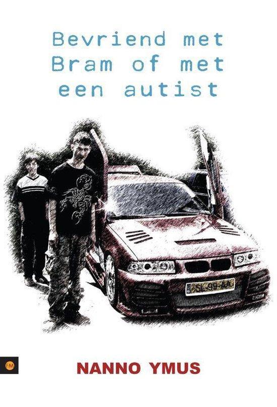 Bevriend met Bram of met een autist - Nanno Ymus |