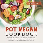 Pot Vegan Cookbook