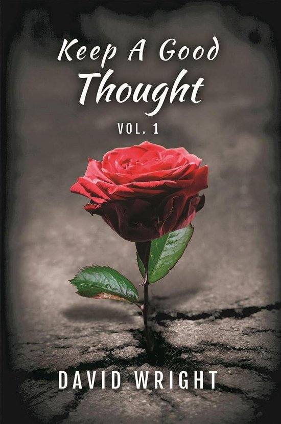 Keep a Good Thought, Volume 1