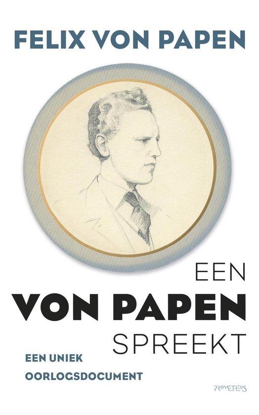 Een Von Papen spreekt - F. Von Papen  