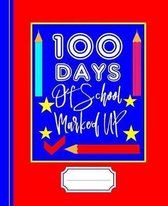 100 Days of School Marked Up