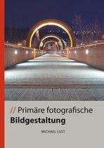Primäre fotografische Bildgestaltung