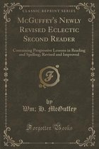 McGuffey's Newly Revised Eclectic Second Reader