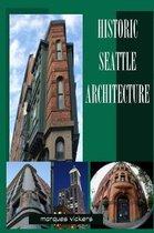 Historic Seattle Architecture