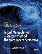 Fascial Manipulation (R) - Stecco (R) method The practitioner's perspective
