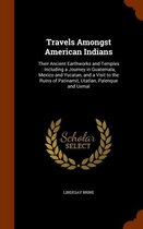 Travels Amongst American Indians