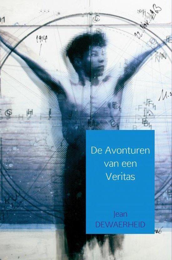 De Avonturen van een Veritas - Jean Dewaerheid pdf epub