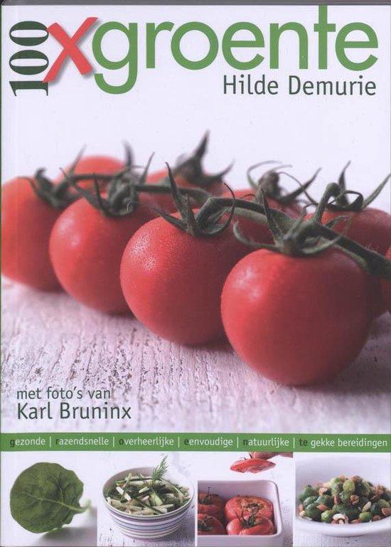 Cover van het boek '100 x groente' van H. Demurie en K. Bruninx