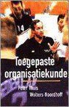 Boek cover Organisatiekunde van Thuis