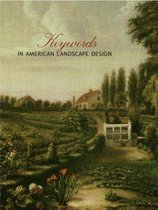Keywords in American Landscape Design