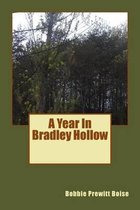 A Year in Bradley Hollow