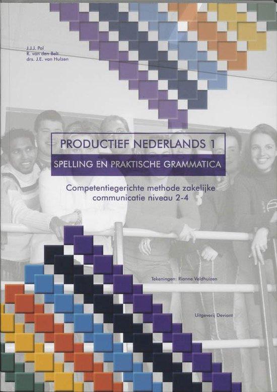 Boek cover Productief Nederlands 1 - Spelling en Grammatica - Leerwerkboek van J.J.J. Pol (Paperback)