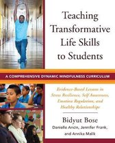 Teaching Transformative Life Skills to Students