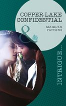 Copper Lake Confidential (Mills & Boon Intrigue)