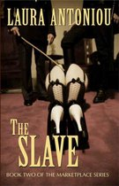 The Slave (Book Two of The Marketplace Series)