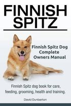 Finnish Spitz. Finnish Spitz Dog Complete Owners Manual. Finnish Spitz Dog Book for Care, Feeding, Grooming, Health and Training.