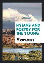 Hymns and Poetry for the Young