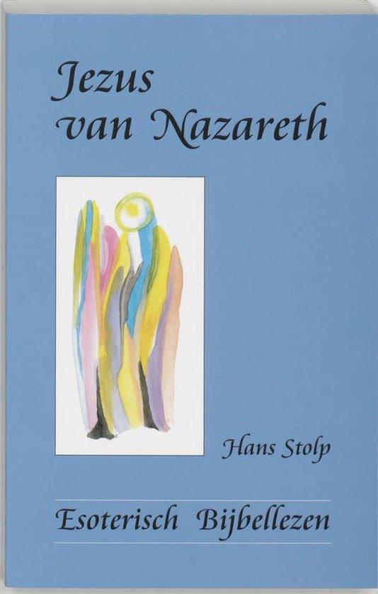 Jezus van Nazareth - H. Stolp |