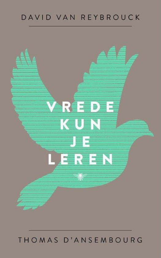 Boek cover Vrede kun je leren van David van Reybrouck (Paperback)