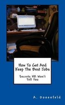How to Get & Keep the Best Jobs