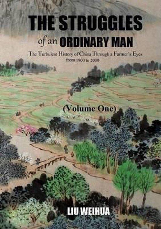 The Struggles of an Ordinary Man (China 1930-2000) (I)