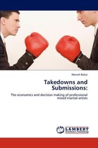 Takedowns and Submissions
