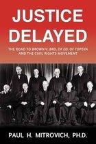 Justice Delayed
