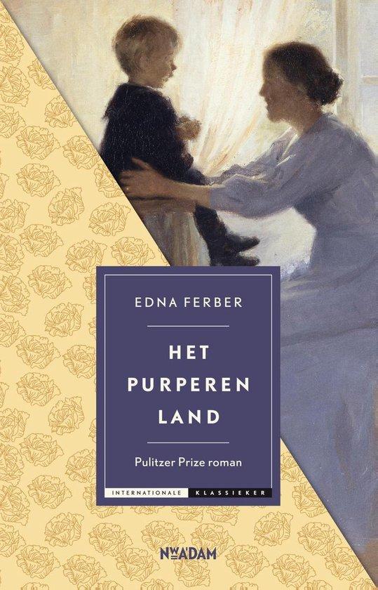 Het purperen land - Edna Ferber |