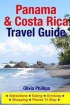 Panama & Costa Rica Travel Guide