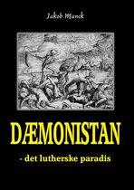 Dæmonistan - det lutherske paradis