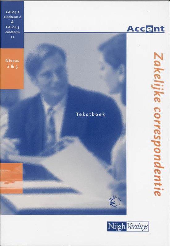 Zakelijke Correspondentie / Cal04.2/8 Cal04.3/12 / Deel Tekstboek - J. Gielen |