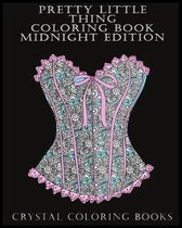 Pretty Little Thing Coloring Book Midnight Edition