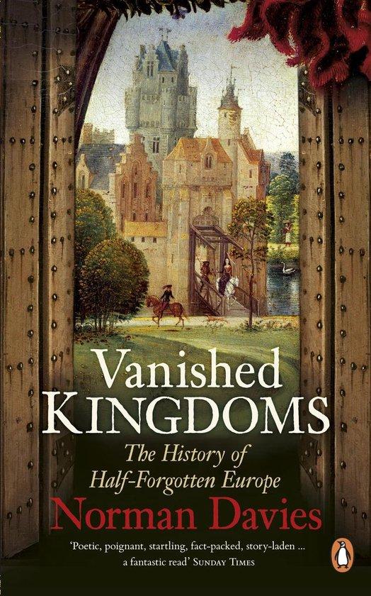 Boek cover Vanished Kingdoms van Norman Davies (Onbekend)