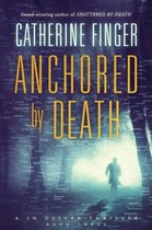 Anchored by Death