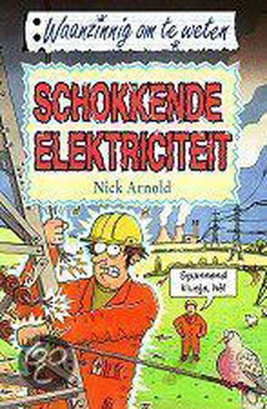 Schokkende Elektriciteit - Nick Arnold | Readingchampions.org.uk