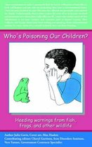Who's Poisoning Our Children?