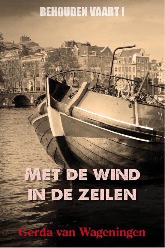 Met de wind in de zeilen - Gerda van Wageningen pdf epub