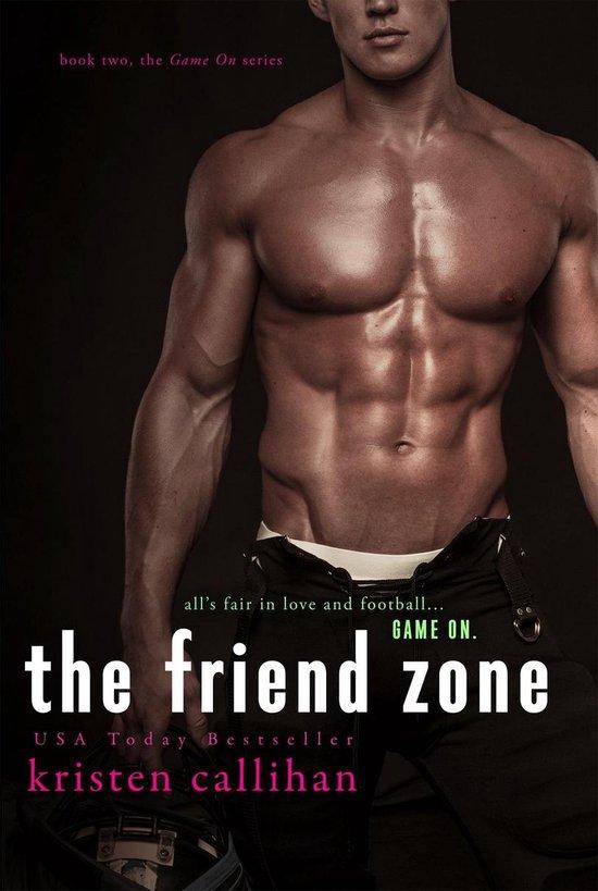 Boek cover The Friend Zone van Kristen Callihan (Onbekend)