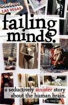 Failing Minds