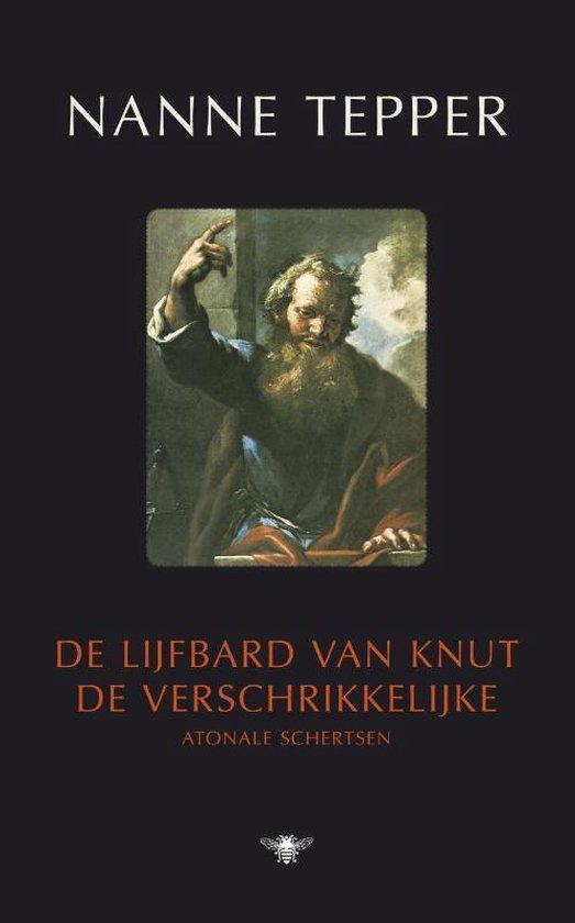 Cover van het boek 'De lijfbard van Knut de verschrikkelijke' van Nanne Tepper