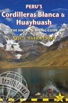 Peru's Cordilleras Blanca & Huayhuash - The Hiking & Biking Guide