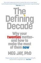 Boek cover The Defining Decade van Meg Jay (Paperback)